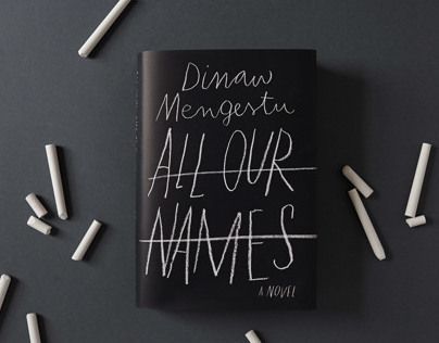 All Our Names | Dinaw Mengestu