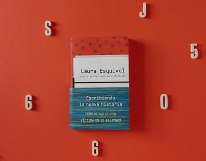 Escribiendo la nueva historia | Laura Esquivel