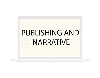 PUBLISHING AND NARRATIVE