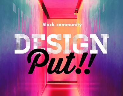 DESIGN Put!!