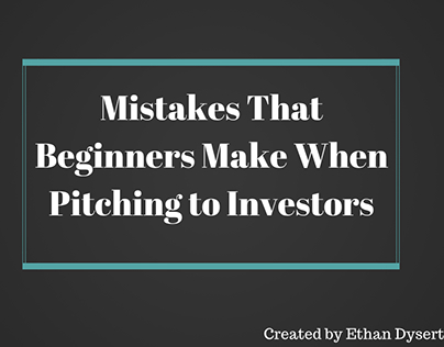 Mistakes to Avoid Making When Pitching to Investors