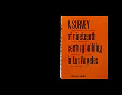 2016   A Survey of 19th Century Building in Los Angeles