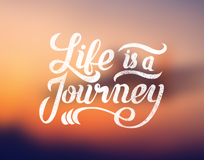 Calligraphy - Life is a journey