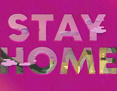 Stay Home Stay Safe-3D Illustration