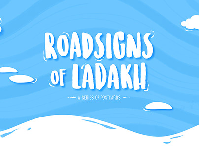 Roadsigns of Ladakh - a series of postcards