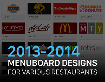 [UI/UX] Menuboards for Various Restaurants (2013-2014)