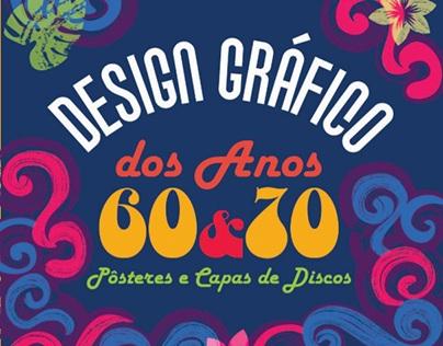 Design Gráfico dos Anos 60 e 70