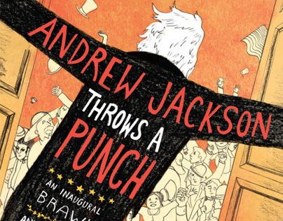 Andrew Jackson Throws a Punch
