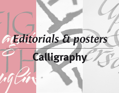 Calligraphy - Editorials & posters