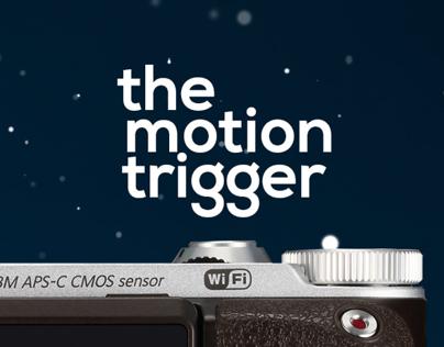 Samsung NX 300. The Motion Trigger