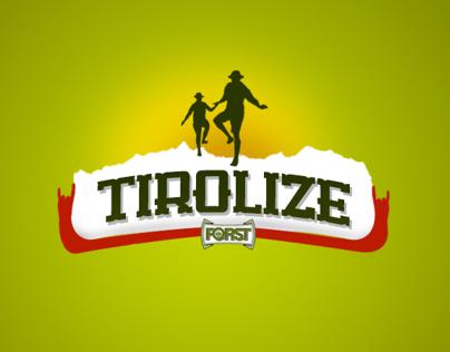 Forst Tirolize