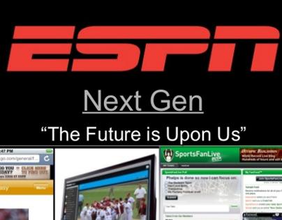 """""""ESPN's NEXT GEN"""" - Internal Powerpoint Presentation"""