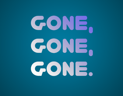 Kinetic Typography-Gone Gone Gone by Phillip Phillips