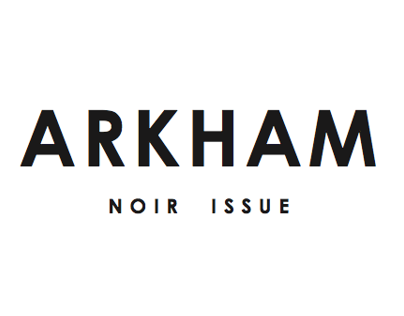 ARKHAM Noir Issue