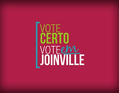 Vote Certo, Vote em Joinville