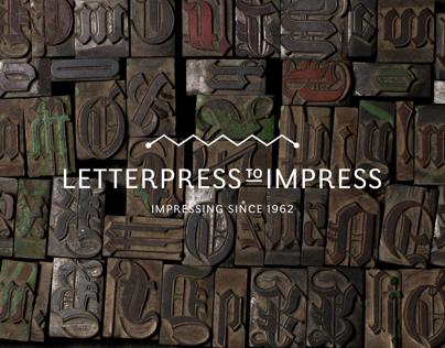 Letterpress to Impress