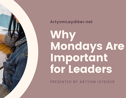 Why Mondays are Important for Leaders