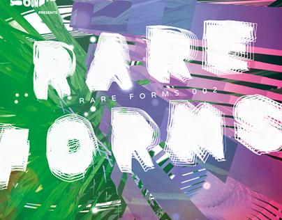 Rare Forms 002 Event Poster