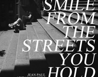 Smile from the streets you hold