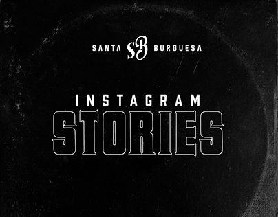 Santa Burguesa - Instagram Stories strategy