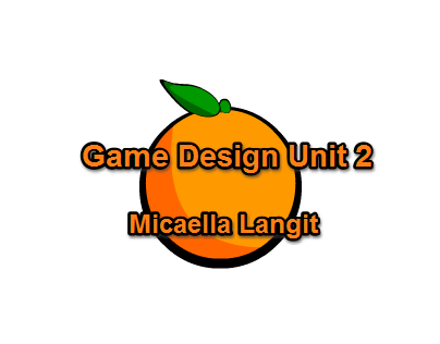 Game Design Unit 2