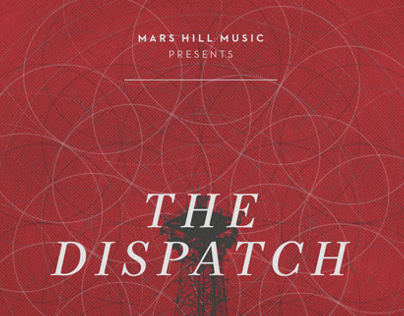 Mars Hill Music | The Dispatch EP Packaging