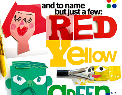 and to name but just a few: red yellow green blue