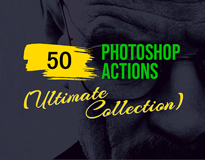 50+ Best Photoshop Actions 2019 (Ultimate Collection)