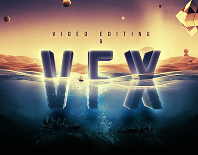 VFX and Editing