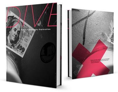 DIVE: A Public Typography Exploration