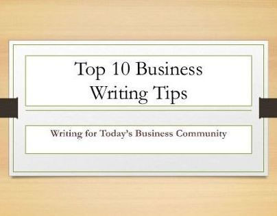 Top 10 Business Writing Tips