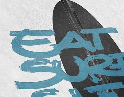 Eat. Surf. Sleep.