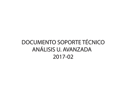 ARQ_/ANÁLISIS U. AVANZADA/ 2017-02/ D.SOPORTE TECNICO