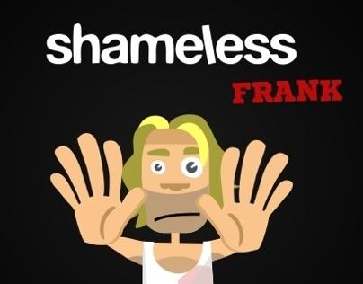 Shameless Frank