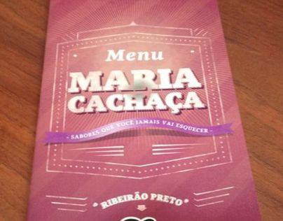 Novo cardápio - Maria Cachaça