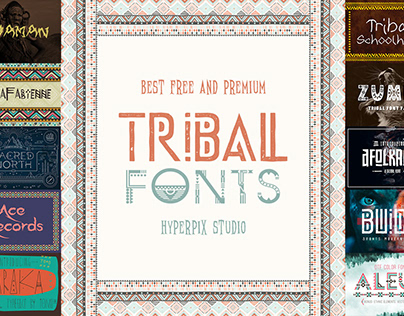 Best Tribal Fonts Collection