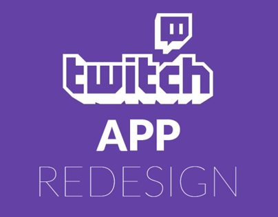 Twitch.Tv iOS Redesign