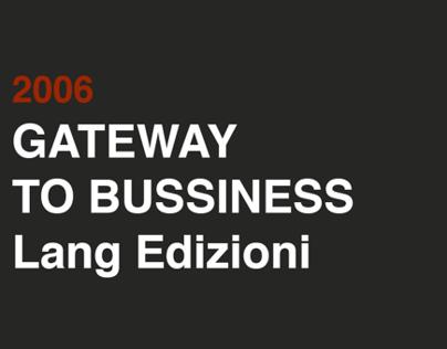 2006 GATEWAY TO BUSSINESS Lang edizioni