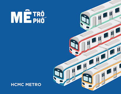 HCMC METRO | Mê Trô Mê Phố