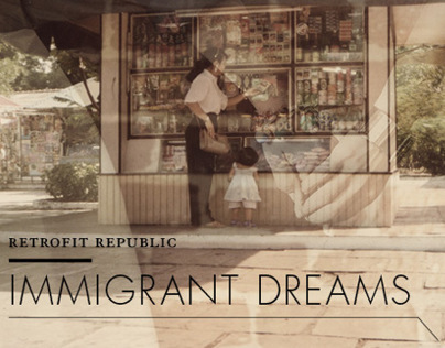 Retrofit Republic Immigrant Dreams Slides