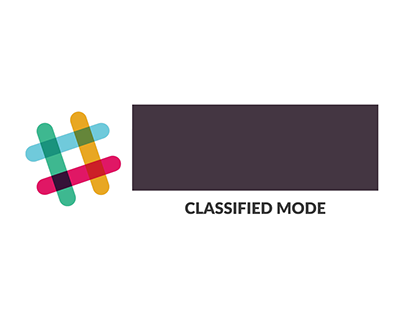 Slack: Classified Mode