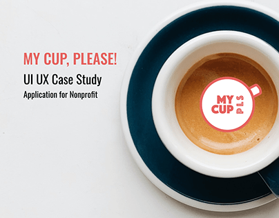 UI/UX My cup, please App