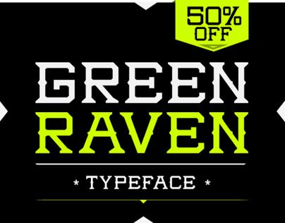 GREEN RAVEN™ Typeface