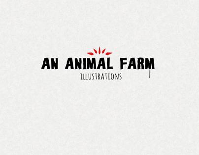 AN ANIMAL FARM (illustrations)