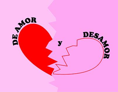 De Amor y Desamor