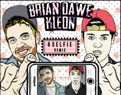 The Chainsmokers - #Selfie (Brian Dawe & Kleon Remix)