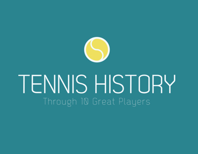 Tennis History Through 10 Great Players
