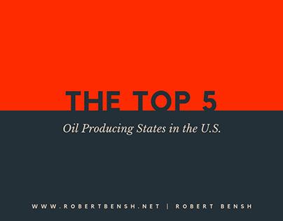 Top 5 Oil Producing States in the U.S. | Robert Bensh