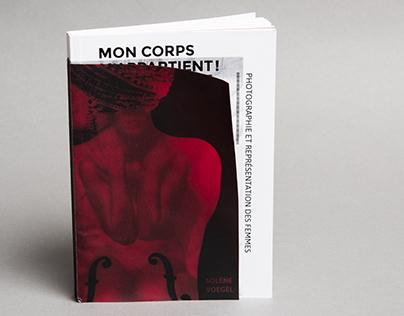 """""""Mon corps m'appartient !"""" Mémoire de master II"""