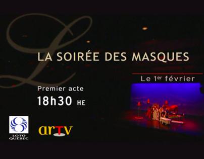 Publicité télé - Gala des Masques